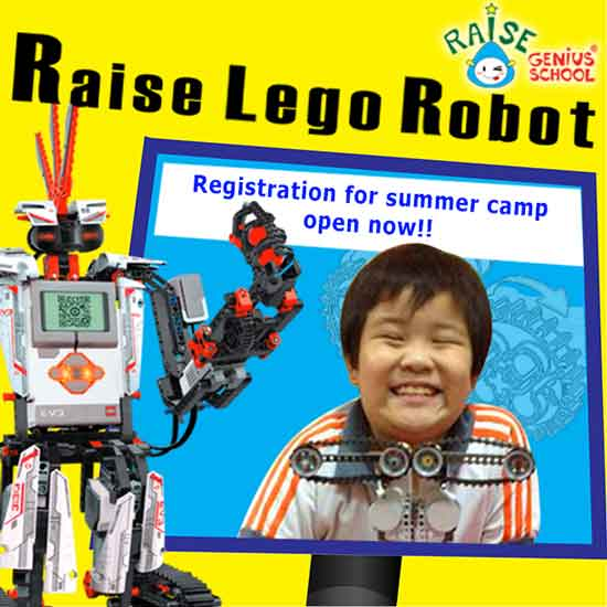 Raise Lego summer camp 2017 register open now