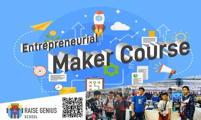 course ผู้ประกอบการ นักประดิษฐ์ Entrepreneurial Maker Course เรียนสร้างผลงานด้านระบบอัตโนมัติ เพื่อการบ่มเพาะอาชีพ แห่งอนาคต